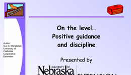 On the Level...Positive Guidance and Discipline